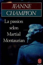La Passion Selon Martial Montaurian - Couverture - Format classique