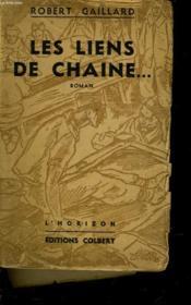 Les Liens De Chaine... - Couverture - Format classique