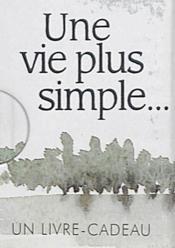 Une vie plus simple... - Couverture - Format classique