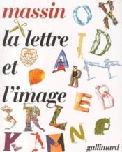 La lettre et l'image - Couverture - Format classique