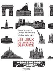 Les lieux de l'histoire de France - Couverture - Format classique