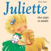 Juliette chez papy et mamie - Couverture - Format classique