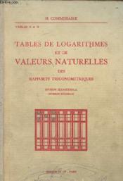 Tables A et B - Tables de logarithmes et de valeurs naturelles des rapports trigonométriques - Division sexagésimale - Division décimale - Couverture - Format classique