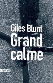 Grand calme - Couverture - Format classique