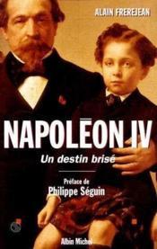 Napoleon iv - un destin brise - Couverture - Format classique