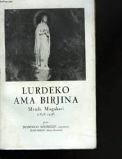 Lurdeko ama Birjina Mende Mugaraki - Couverture - Format classique