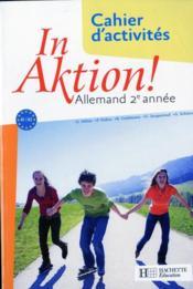 In aktion ; allemand ; 2e année ; cahier d'exercices (édition 2008) - Couverture - Format classique