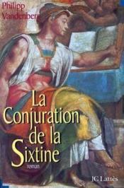 La conjuration de la sixtine - Couverture - Format classique