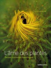 L'âme des plantes ; petites curiosités botaniques - Intérieur - Format classique