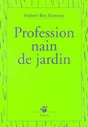 Profession Nain De Jardin - Intérieur - Format classique