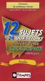 12 sujets et 24 questions d'histoire et de geographie corriges - Couverture - Format classique
