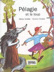 Pelagie et le loup - Couverture - Format classique