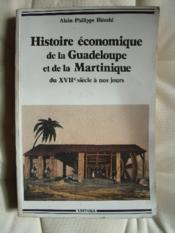 Histoire économique de la Guadeloupe et de la Martinique du XVIIe siècle à nos jours. - Couverture - Format classique