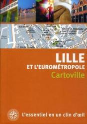 Lille et l'Eurométropole - Couverture - Format classique