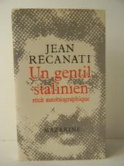 UN GENTIL STALINIEN. Récit autobiographique. - Couverture - Format classique