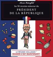 Les 36 recettes minceur du président de la République - Couverture - Format classique