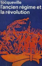 L'Ancien Regime Et La Revolution. Collection : Idees N° 55 - Couverture - Format classique