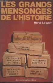 Les Grands Mensonges De Lhistoire. - Couverture - Format classique