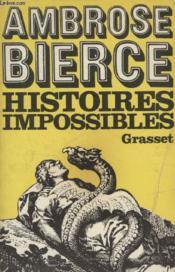 Histoires Impossibles Suivi De Morts Violentes. - Couverture - Format classique
