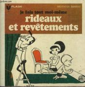 Rideaux... Revetements Du Sol, Des Murs, Du Mobilier... Je Fais Tout Moi-Meme! - Tome Iv - Couverture - Format classique