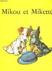 Mikou Et Mikette - Couverture - Format classique