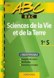 Abc Sciences Vie Terre 1ere S - Intérieur - Format classique
