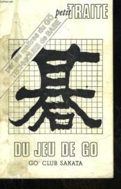 Petit Traite Du Jeu De Go - Go Club Sakata - Couverture - Format classique