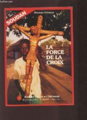 La force de la Croix - Couverture - Format classique