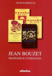 Jean Bouzet Professeur Despagnol - Couverture - Format classique