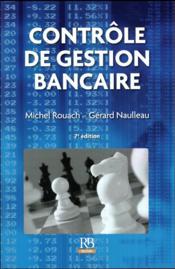 Contrôle de gestion bancaire (7e édition) - Couverture - Format classique