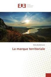 La marque territoriale - Couverture - Format classique