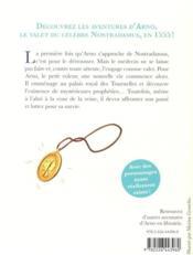 Arno, le valet de Nostradamus T.1 ; la prophétie - 4ème de couverture - Format classique