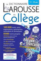 Dictionnaire Larousse du college ; 11-15 ans - Couverture - Format classique