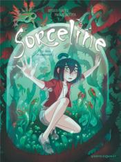 Sorceline - tome 04 - reve et cauchemort ! - Couverture - Format classique