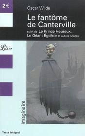 Le fantome de canterville - suivi de : le prince heureux, le geant egoiste et autres contes - Intérieur - Format classique