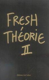 Fresh théorie t.2 - Intérieur - Format classique