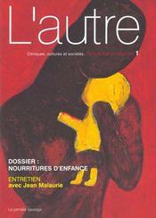Revue L'Autre N.1 ; Nourritures D'Enfances - Intérieur - Format classique