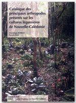 Catalogue des principaux arthropodes présents sur les cultures légumières de Nouvelle-Calédonie - Couverture - Format classique