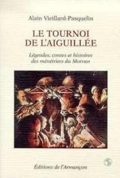 Le Tournoi De L'Aiguillee - Couverture - Format classique