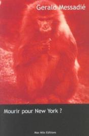 Mourir Pour New-York ? - Couverture - Format classique