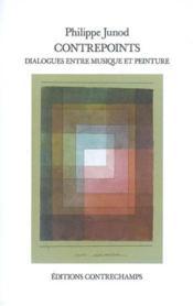 Contrepoints ; dialogues entre musique et peinture - Couverture - Format classique