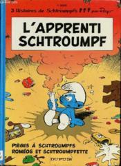 Les Schtroumpfs T.7 ; l'apprenti Schtroumpf, pièges à Schtroumpfs et Roméos et Schtroumpfette - Couverture - Format classique