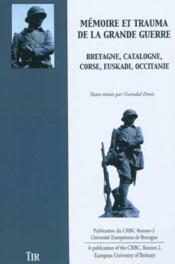 Memoire et trauma de la grande guerre - Couverture - Format classique