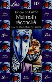 Melmoth réconcilié. suivi de Jésus-Christ en Flandre - Couverture - Format classique