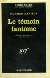Le Temoin Fantome. Collection : Serie Noire N° 970 - Couverture - Format classique