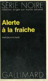 Collection : Serie Noire N° 1577 Alerte A La Fraiche - Couverture - Format classique