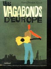 Les Vagabonds D Europe. - Couverture - Format classique
