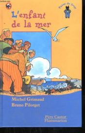 L'Enfant De La Mer. Pere Castor. - Couverture - Format classique