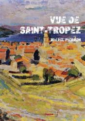 Vue de Saint-Tropez - Couverture - Format classique