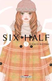 Six half t.5 - Couverture - Format classique
